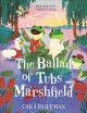 The balled of Tubs Marshfield