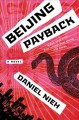 Beijing payback : a novel