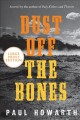Dust off the bones : a novel