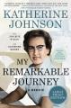 My remarkable journey a memoir