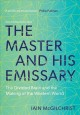 The master and his emissary : the divided brain and the making of the Western world