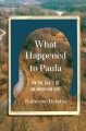 What happened to Paula : on the death of an American girl