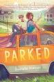 Parked : a novel