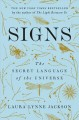 Signs : the secret language of the universe