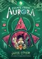 Escape from Aurora
