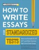 How to write essays for standardized tests.