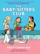 The Baby-sitters Club : [graphic novel]