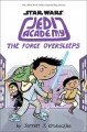 The Force Oversleeps Star Wars: Jedi Academy Series, Book 5.