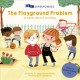 The Playground Problem : A Book About Anxiety
