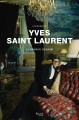 Yves Saint Laurent : a biography