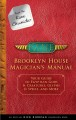 Brooklyn House Magician's Manual Your Guide to Egyptian Gods & Creatures, Glyphs & Spells, and More.