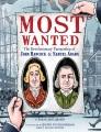 Most wanted : the revolutionary partnership of John Hancock & Samuel Adams