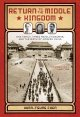 Return to the middle kingdom : : one family, three revolutionaries, and the birth of modern China