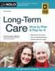 Long-term care : how to plan and pay for it.