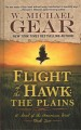 Flight of the hawk. The plains