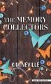 The memory collectors a novel