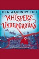 Whispers Under Ground Rivers of London Series, Book 3.