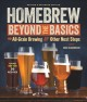 Homebrew beyond the basics : all-grain brewing & other next steps