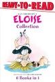 Kay Thompson's Eloise collection.