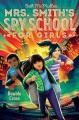 Mrs. Smith's Spy School for Girls : Double cross