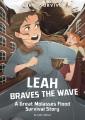Leah braves the flood : a Great Molasses Flood survival story