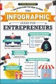 The infographic guide for entrepreneurs : a visual reference for everything you need to know