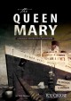 The Queen Mary : a chilling interactive adventure