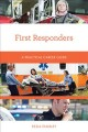 First responders : a practical career guide