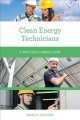 Clean energy technicians : a practical career guide