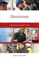 Electricians : a practical career guide