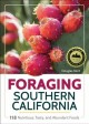 Foraging Southern California : 118 nutritious, tasty, and abundant foods