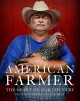 American farmer : the heart of our country