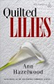Quilted lilies : a novel