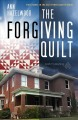 The forgiving quilt : a novel