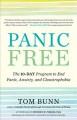 Panic free : the ten-day program to end panic, anxiety, and claustrophobia