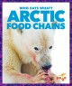 Arctic food chains : who eats what?
