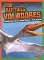 Los reptiles voladores : clasificación por velocidad, fuerza e inteligencia