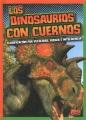 Los dinosaurios con cuernos : clasificación por velocidad, fuerza e inteligencia