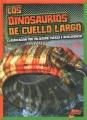 Los dinosaurios de cuello largo : clasificación por velocidad, fuerza e inteligencia