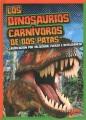 Los dinosaurios carnívoros de dos patas : clasificación por velocidad, fuerza e inteligencia