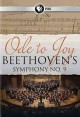 Ode to Joy : Beethoven's Symphony no. 9.