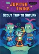 Scout trip to Saturn