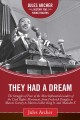They had a dream : the struggles of four of the most influential leaders of the civil rights movement, from Frederick Douglas to Marcus Garvey to Martin Luther King Jr. and Malcolm X