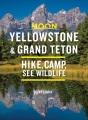 Moon Yellowstone & Grand Teton : Hike, Camp, See Wildlife