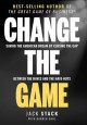 Change the game : saving the American dream by closing the gap between the haves and the have-nots