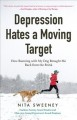 Depression hates a moving target : how running with my dog brought me back from the brink