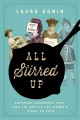 All stirred up : suffrage cookbooks, food, and the battle for women's right to vote