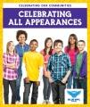 Celebrating all appearances