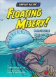 Floating misery! : Portuguese man-of-war attack