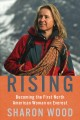 Rising : becoming the first North American woman on Everest